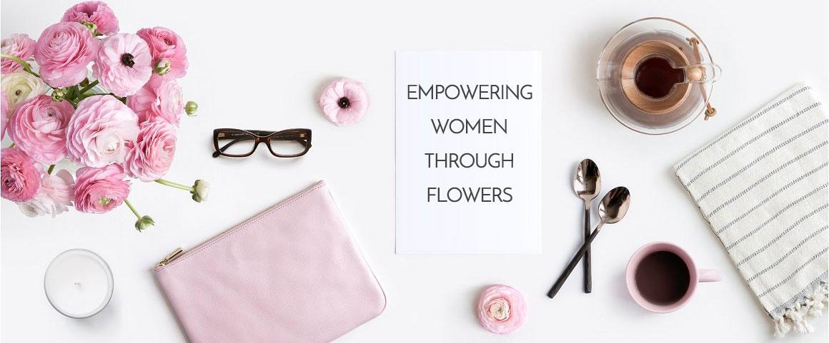 Empowering Women Through Flowers